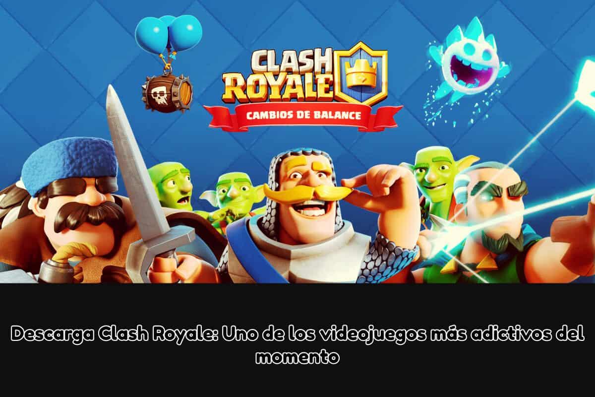 descargar el juego clash royale